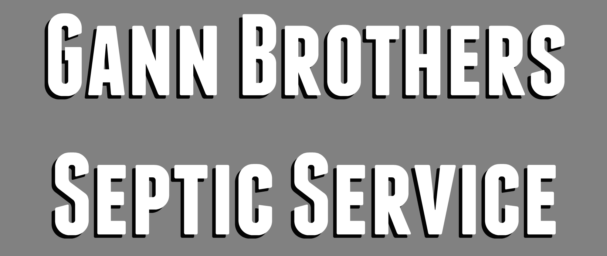 Gann Brothers Septic Service