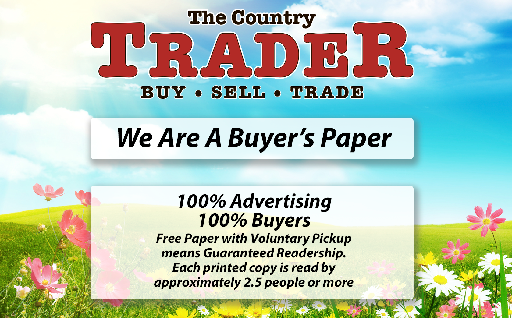 The Country Trader - We Are A Buyer\'s Paper