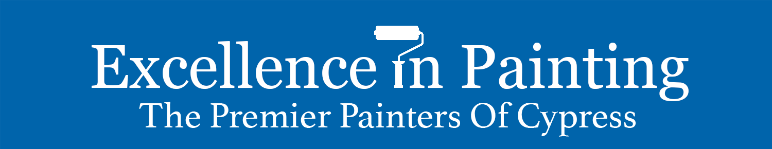 Excellence in Painting, Inc. - Interior Exterior Residential Commercial Home House Painters Cypress Katy Tomball Spring Magnolia Waller (Live On-Line)