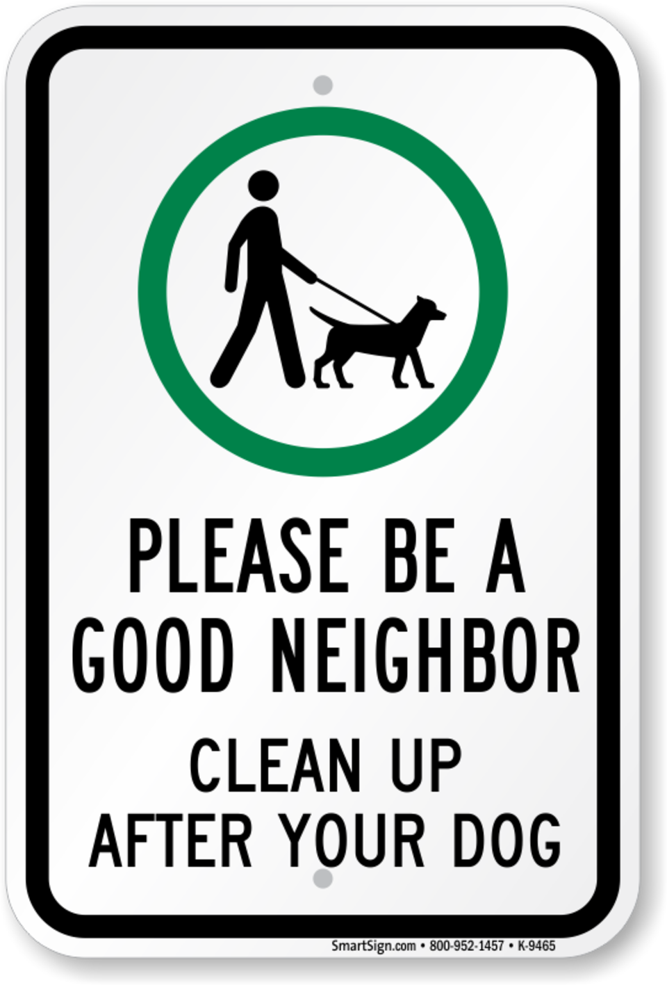 Good neighbor clean up sign k 9465