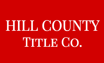 Hill County Title Co. - Mortgage -  First Time Buyers -  Hillsboro - Title Insurance - escrow - Title company - Title Insurance|Title Company|Title Insurance -Customer-Service - Transactions  - Hill County (Live - Online)