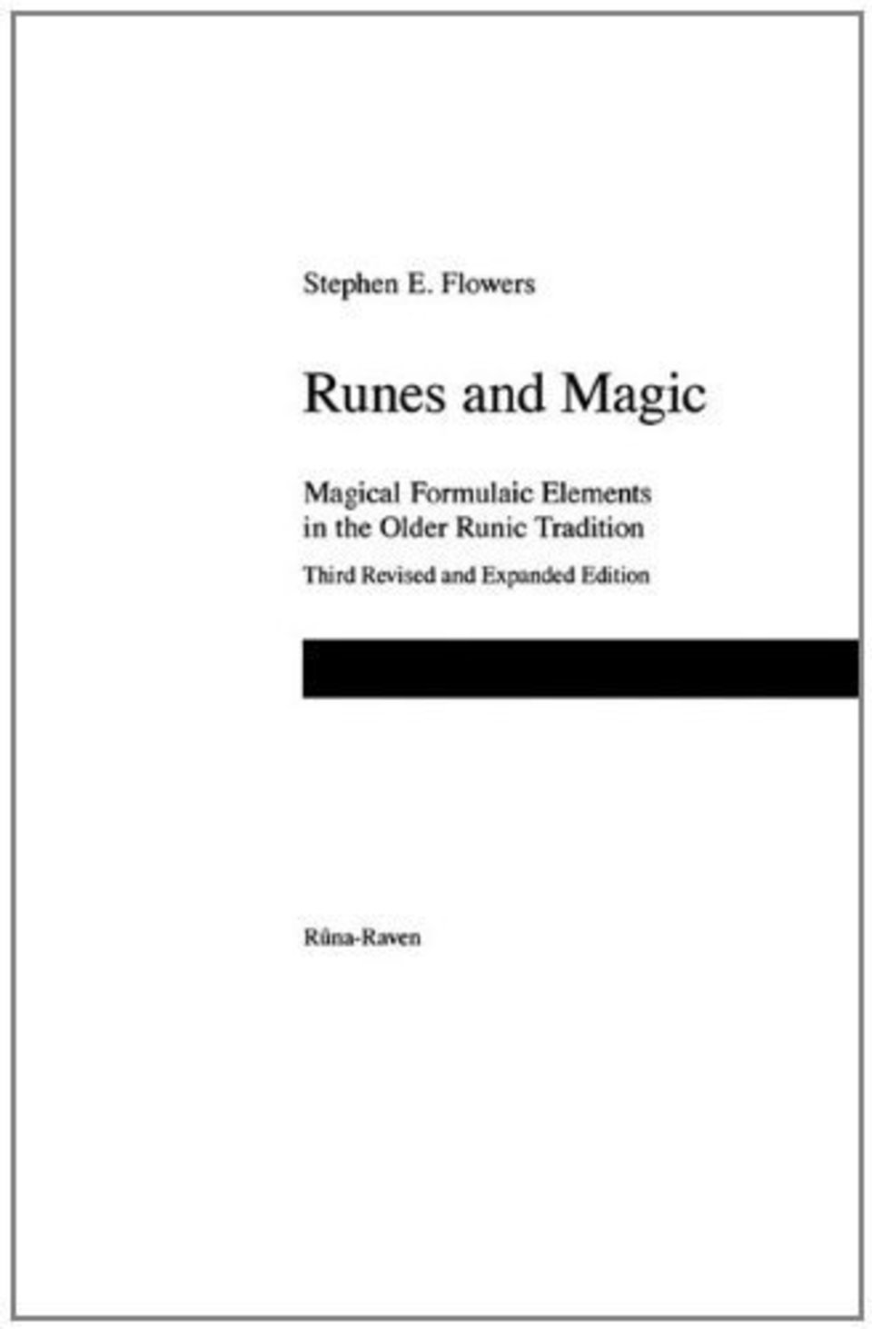 Runes and Magic by Stephen E. Flowers