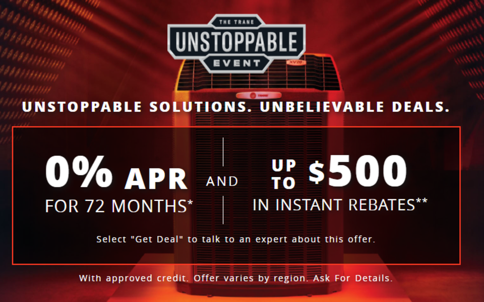 Trane 500 rebate and 0 apr