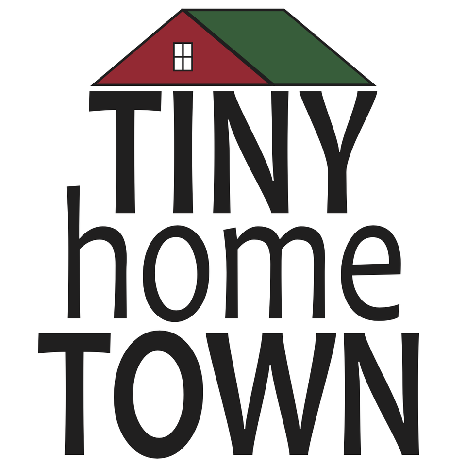 Come Visit Tiny Home Town