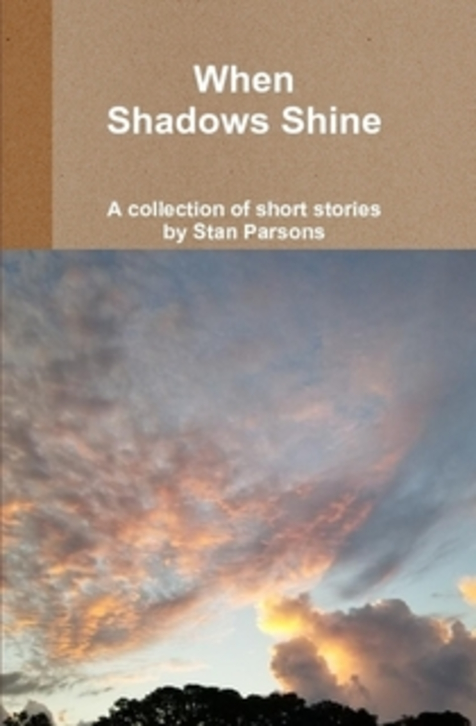 When shadows shine hardback cover