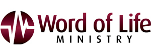 Word Of Life Ministry