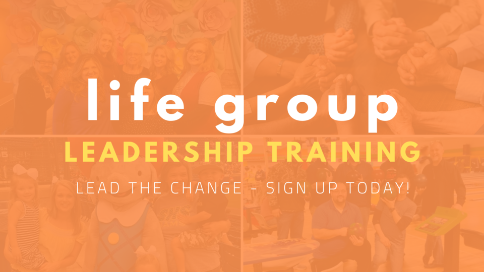 Life groups slides   leadership training sign up